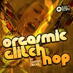 Orgasmic Glitch Hop by Tantric Decks