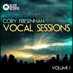 Cory Friesenhan Vocal Sessions Volume 1