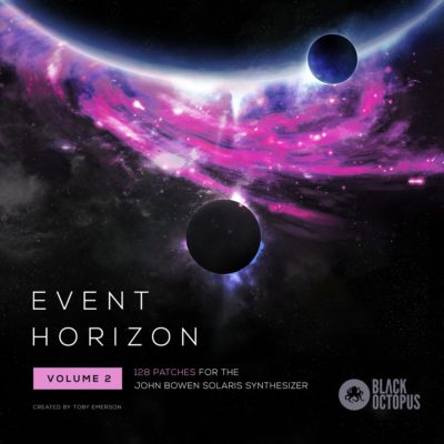 Event Horizon 2 - Presets for John Bowen Solaris