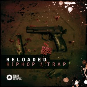 Reloaded Hip Hip & Trap loops