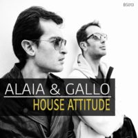 Alaia & Gallo House Attitude