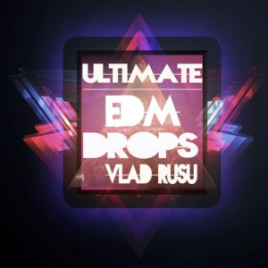 Ultimate EDM Drops
