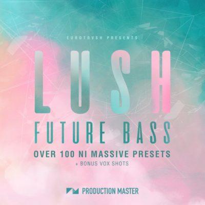 Lush Future Bass NI Massive presets
