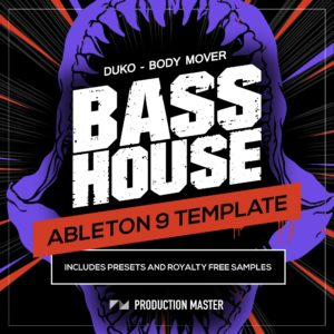 Bass House Ableton Template