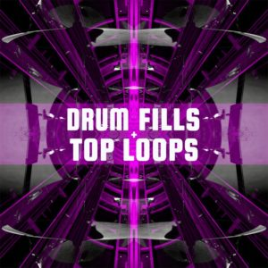 Drum Fills & Top Loops