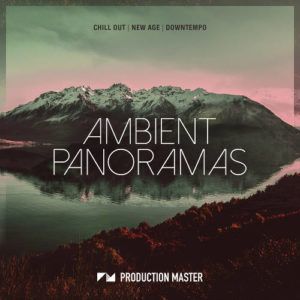 Ambient Panoramas chill new age downtempo