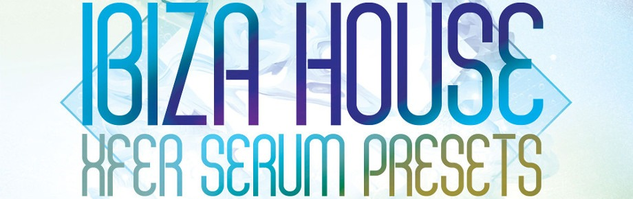 Production-Master-Ibiza-House-Xfer-Serum-presets-ARTWORK-920-x-290