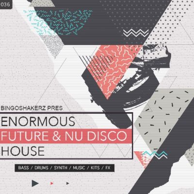 Enormous Future House & Nu Disco