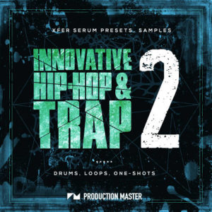 Innovative Hip Hop & Trap 2