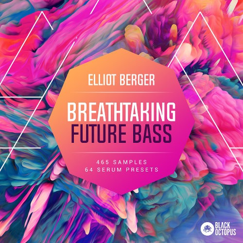 Breathtaking Future Bass By Elliot Berger