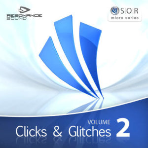 Clicks & Glitches Vol 2
