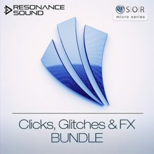 Clicks & Glitches Bundle