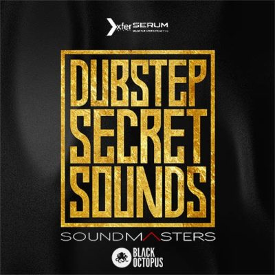 Dubstep Secret Sounds - Xfer Serum