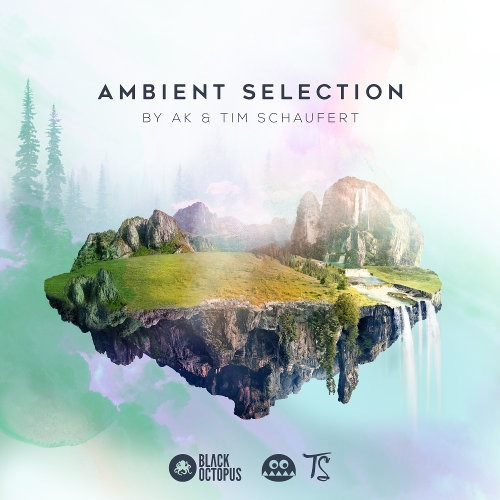 Ambient Selection by AK & Tim Schaufert