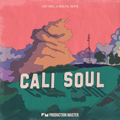 Cali Soul – Lofi Chill & Soulful Beats